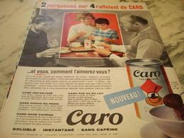 ANCIENNE  PUBLICITE RAFFOLENT DU CAFE CARO 1960 - Affiches