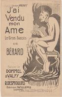 (GEO1)J' AI VENDU MON AME , BERARD , Paroles DOMMEL , Musique R DESMOULINS , Illustration DOMMEL - Partitions Musicales Anciennes