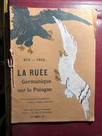 915-1915 La Ruée Germanique Sur La Pologne - Livres, BD, Revues