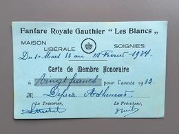 SOIGNIES - Carte  De Membre  - Fanfare Royale Gauthier Les Blancs - Maison Liberale - Liberaal Huis - Muziekmaatschappij - Soignies