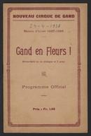GENT * NOUVEAU CIRQUE DE GAND * PROGRAMME * GAND EN FLEURS * 1928 * RECLAMES * 12 PP * 21 X 13.5 CM - Gent