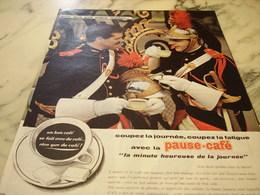 ANCIENNE PUBLICITE COUPEZ LA JOURNEE COUPEZ LA FATIGUE PAUSE CAFE  1960 - Affiches