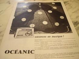ANCIENNE  PUBLICITE VACANCE EN MUSIQUE TRANSISTOR  OCEANIC 1960 - Publicité