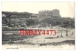 CPA - Le Collège St-Joseph En 1910 Et Plage De La Joselière Entre PORNIC Et LA BERNERIE 44 Loire Inf. - Ed. Artaud N°19 - Pornic