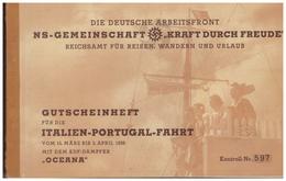 Dt-Reich (007630) Propaganda KDF Gutscheinheft Italien-Portugal Fahrt, KDF Dampfer Oceana Vom 15.3 Bis 5.4.1938, Benützt - Deutschland