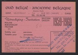GENT * OUD BELGIE * ANCIENNE BELGIQUE * VELDSTRAAT * UITNODIGING 1959-60 * + STEMPEL * MUSIC-HALL * 11 X 7.50 CM - Gent