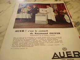 ANCIENNE PUBLICITE CONSEIL DE RAYMOND OLIVER SUR AUER 1960 - Affiches