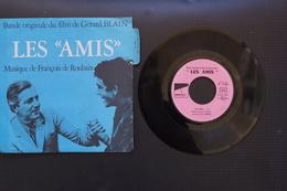FRANCOIS DE ROUBAIX LES AMIS SP DU FILM 1971 VALEUR + LANGUETTE JAZZ+ CHANSON - Musique De Films