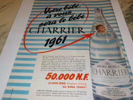 ANCIENNE PUBLICITE  VOTRE BEBE A VOUS CHARRIER 1960 - Affiches
