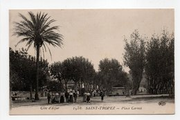 - CPA SAINT-TROPEZ (83) - Place Carnot 1918 (avec Personnages) - Edition Le Deley 1938 - - Saint-Tropez