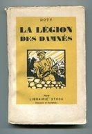 Bennett J. Doty LA LEGION DES DAMNES Récit Vrai Légion étrangère Foreign Legion Syrie 1925 1er Régiment Port GRATUIT - Livres