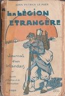 John Patrick Le Poer A LA LEGION ETRANGERE Journal D'un Irlandais Foreign Legion PORT GRATUIT - Livres