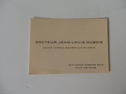 Carte De Visite Du Docteur Jean-Louis Dubois 46 Bis, Avenue Gaspard Malo à Malo-les-Bains (59). - Visiting Cards