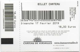 Ticket D'Entrée : Château De Versailles : 17 Février 2019 : 18,00 Euros - Tickets D'entrée