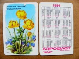 Small Calendar 1984 Flowers Flora Aeroflot Soviet Airlines Protect Nature - Calendriers