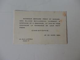 Faire-Part De La Naissance Christophe Pérot. Par Mr B. Pérot Et Mme Née Eliane Boillereau 20, Rue Lacépède à Paris V. - Naissance & Baptême
