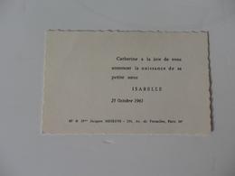 Faire-Part De La Naissance De Isabelle Par Mr & Mme Jacques Meskens 104, Av. De Versailles Paris 16 éme. - Naissance & Baptême