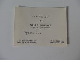 Carte De Visite De Pierre Pieuchot Chef De Rédaction 19, Rue De La Paix à Paris 2éme. - Visiting Cards
