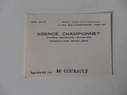 Carte De Visite De L'agence Championnet Conseil Immobilier Représenté Par Mr Courault 111, Bis Rue Championnet  Paris 18 - Visiting Cards