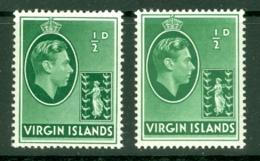 British Virgin Is: 1938/47   KGVI   SG110 / 110a   ½d  [Chalk And Ordinary]  MH - British Virgin Islands