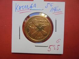 KATANGA 5 FRANCS OR 1961 PEU COURANTE !!! (13,33 Grammes) - Katanga