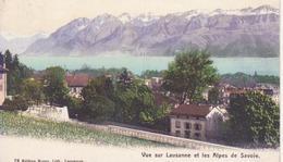 Lausanne Et Les Alpes De Savoie - VD Vaud