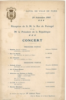 VISITE DU ROI DU PORTUGAL. CONCERT A PARIS . 1905 - Programmes