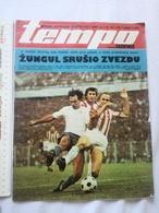 1978 TEMPO YUGOSLAVIA SERBIA SPORT FOOTBALL MAGAZINE NEWSPAPERS Steve Zungul HAJDUK PARTIZAN SANTRAC STEKIC ATHLETICS - Deportes