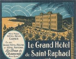 GD HOTEL DE ST RAHAEL .NEVA A CANNES - Etiquettes D'hotels