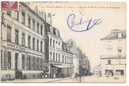 Cpa...Saint-Omer...(P.-de-C.)...banque De France Et Rue De Dunkuerque...animée...1915... - Saint Omer