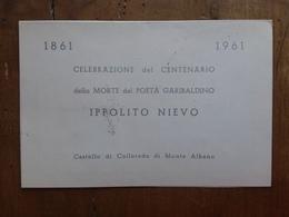 REPUBBLICA - Cartoncino Centenario Morte Di Ippolito Nievo + Spese Postali - 6. 1946-.. Repubblica