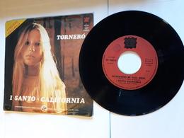 Santo California  -    Anno 1974.  Tornerò.  Ed. YEP - Disco, Pop