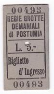 BIGLIETTO INGRESSO - REGIE GROTTE DEMANIALI  Di POSTUMIA - LIRE 5.- - Biglietti D'ingresso