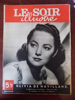 "Le Soir Illustré N° 770 Olivia De Havilland - Clochards De Cayenne - Le "" Skystreak "" - Barbara Stanwyck & Robert Taylor - Livres, BD, Revues"