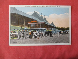 Horse Racing  Morning Exercise On Race Track   Saratoga Springs  NY    Ref 3170 - Cartes Postales