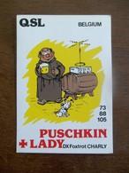 Q S L  Kaart  BELGIUM    Puschkin ~+ Lady - Radio Amateur