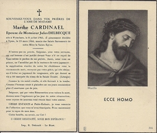 DP MARTHE CARDINAEL ° WYTSCHATE 8.7.1902 + IEPER 13.3.1964 GEHUWD JULES DELBECQUE - Imágenes Religiosas