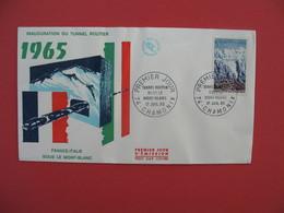 FDC 1965  France-Italie  Sous Le Mont-Blanc Tunnel Routier     Cachet  Chamonix    à Voir - 1960-1969