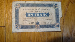 Billet De Necessite Chambre De Commerce De Nancy 1 Fr 1918 - 1939-45