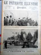 Le Patriote Illustré N°31 Du 01/08/1926 Gand Bruxelles Godinne Congo Nyanza Aruwimi Assisse Chicago Paris Poincaré Duran - Verzamelingen