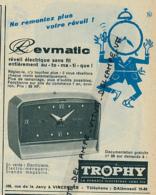 Ancienne Publicité (1960) : REVEIL ELECTRIQUE REVMATIC, Trophy, Ne Remontez Plus Votre Révail ! - Advertising
