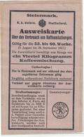Stadtrat Graz WWI 1917 Ration Stamps And Ausweiskarte über Den Verbrauch Von Kaffeemischungen B190220 - Covers & Documents