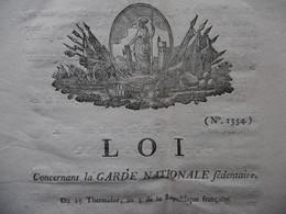LOI CONCERNANT LA GARDE NATIONALE SEDENTAIRE DU 25 THERMIDOR AN 5 DE LA REPUBLIQUE FRANCAISE - Décrets & Lois
