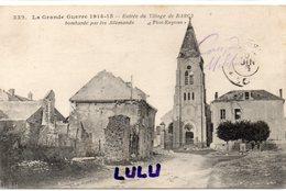 DEPT 77 : F M ; Entrée Du Village De Barcy Bombardé Par Les Allemands , Guerre De 1914-15 : Photo Express 332 - France
