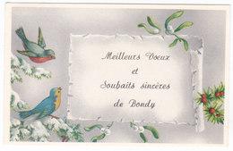 Mignonnette Bonne Année   Meilleurs Voeux De BONDY - Bondy