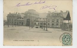 LE MANS - La Gare Des Tramways à Vapeur (carte Précurseur ) - Le Mans