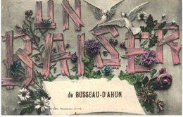 BUSSEAU D AHUN .... UN BAISER ... FANTAISIE - France