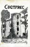 Histoire Du Château De COETFREC 22 Par Pierre De La Haye - Livres, BD, Revues