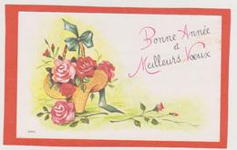 850- CARTE BONNE ANNEE ET MEILLEURS VOEUX . JOLIE CORBEILLE DE ROSES - Nouvel An