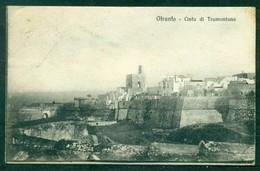 CARTOLINA - Z1271 OTRANTO (Lecce LE) Cinta Di Tramontana, FP, Viaggiata 1922 Per Molfetta, Ottime Condizioni (GC) - Lecce